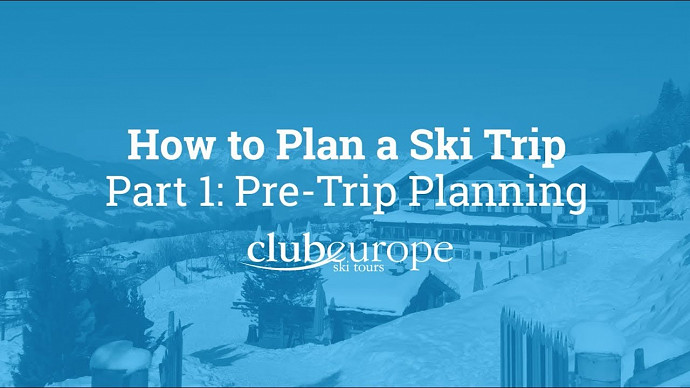 How to Plan a Ski Trip: Part 1