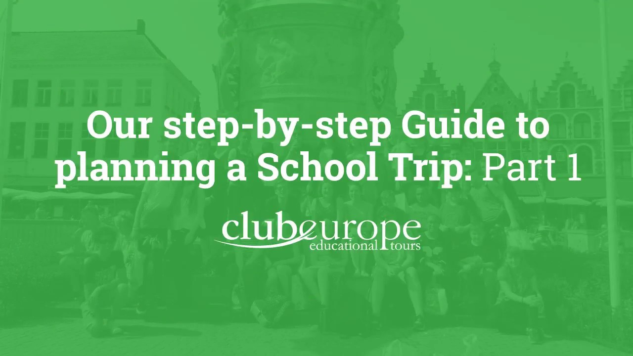 Our step-by-step Guide to planning a School Trip: Part 1