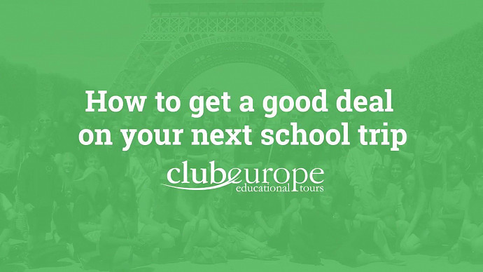 How to get a good deal on your next school trip